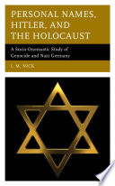 Personal Names Hitler And The Holocaust