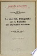 Der neuzeitliche Staatsgedanke und die Konkordate des ausgehenden Mittelalters