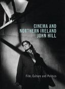Cinema and Northern Ireland  Film  Culture and Politics