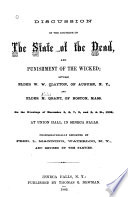 Discussion of the Doctrine of the State of the Dead and Punishment of the Wicked