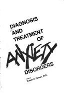 Diagnosis And Treatment Of Anxiety Disorders
