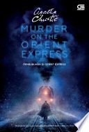 Pembunuhan Di Orient Express   Murder On The Orient Express  Cover Film