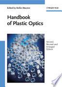 Handbook of Plastic Optics