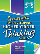 Strategies for Developing Higher Order Thinking Skills Levels 3 5
