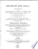 The State of the Poor; Or, An History of the Labouring Classes in England, from the Conquest to the Present Period