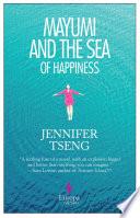 Mayumi and the Sea of Happiness Pdf/ePub eBook