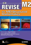 Revise for Mei Structured Mathematics   M2