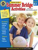 Summer Bridge Activities    Grades K   1