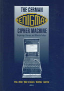 The German Enigma Cipher Machine