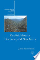 Kurdish Identity  Discourse  and New Media