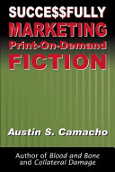 Successfully Marketing Print on Demand Fiction