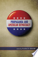 Propaganda and American Democracy
