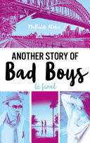 Another Story Of Bad Boys Le Final