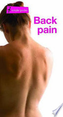 A Simple Guide To Back Pain