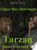 Tarzan Books 6 through 10