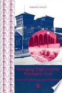 Managing High Security Psychiatric Care