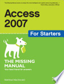 Access 2007 For Starters The Missing Manual