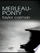Merleau-Ponty : of the twentieth century. his theories of...