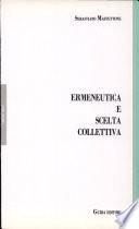 Ermeneutica e scelta collettiva