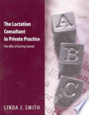 The Lactation Consultant in Private Practice