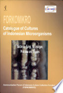 Forkomikro Catalogue of Cultures of Indonesian Microorganisms