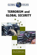 Terrorism And Global Security : both in the u.s. and abroad presents case...