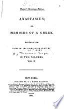 Anastasius; Or, Memoirs of a Greek