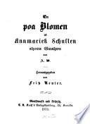 En por Blomen ut Annmariek Schulten ehren Goahren von A. W.