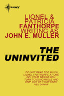 Ebook The Uninvited Epub John E. Muller,Lionel Fanthorpe,Patricia Fanthorpe Apps Read Mobile