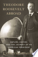 Theodore Roosevelt Abroad