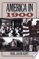 America in 1900