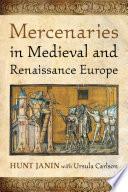 Mercenaries in Medieval and Renaissance Europe Book PDF