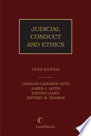 Judicial Conduct and Ethics  Fifth Edition