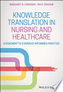 Knowledge Translation In Nursing And Healthcare