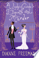 A Lady s Guide to Etiquette and Murder