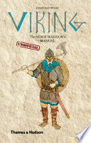 Viking  The Norse Warrior s  Unofficial  Manual
