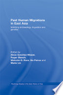 Past Human Migrations in East Asia Developing Very Rapidly In Uncovering The
