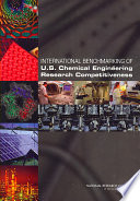 International Benchmarking of U S  Chemical Engineering Research Competitiveness
