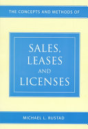 The Concepts and Methods of Sales  Leases  and Licenses