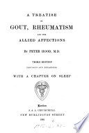 A Treatise On Gout Rheumatism And The Allied Affections
