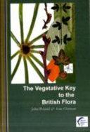 The Vegetative Key to the British Flora