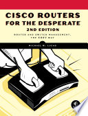 Cisco Routers for the Desperate  2nd Edition