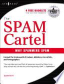 Inside the SPAM Cartel