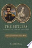 The Butlers of Iberville Parish  Louisiana