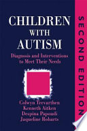Children With Autism : developments in this rapidly developing field. every...