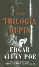 La trilog  a Dupin