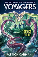 Voyagers  Omega Rising