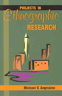 Projects in Ethnographic Research