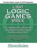 LSAT Logic Games Bible