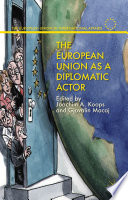 The European Union as a Diplomatic Actor
